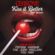 Cerrone Kiss It Better (feat. Yasmin) [Fatima Yamaha Remix]