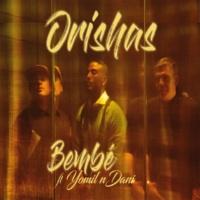 Orishas/Yomil y El Dany Bembé (feat.Yomil y El Dany)