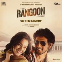 "Vishal Chandrashekhar/Yazin Nizar Nee Illaa Aagayam (The Love Spark) [From ""Rangoon""]"