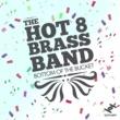 Hot 8 Brass Band Bottom Of The Bucket (Edit)