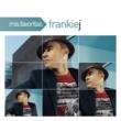 Frankie J Ya No Es Igual (Album Version)