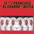 """Francisco """"Charro"""" Avitia Máquina 501"""