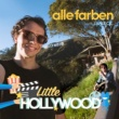 Alle Farben/Janieck Little Hollywood (Krono Sunset Remix)