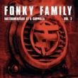 Fonky Family Instrumentaux et A Capellas, Vol.2