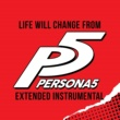 "L'Orchestra Cinematique Life Will Change (From The ""Persona 5"" Video Game) [Extended Instrumental]"