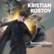 Kristian Kostov Beautiful Mess (Remixes)