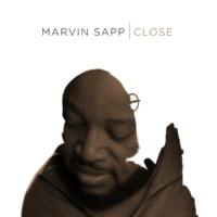Marvin Sapp Close (Radio Edit)
