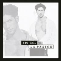 Edi Xol La Pasión