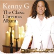 Kenny G The First Noel (Album Version)