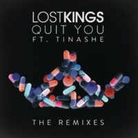 Lost Kings/Tinashe Quit You (Wuki Remix) (feat.Tinashe)