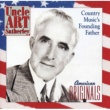 Various Artists Uncle Art Satherley: Country Music's Founding Father