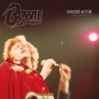 David Bowie Cracked Actor (Live) [Los Angeles '74]