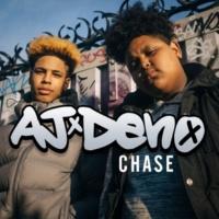AJ x Deno Chase