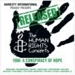 ルー・リード ¡Released! The Human Rights Concerts 1986: A Conspiracy Of Hope [Live]