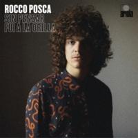 Rocco Posca Sin Pensar Fui a la Orilla