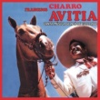 "Francisco ""Charro"" Avitia Corrido de Santa Amalia"
