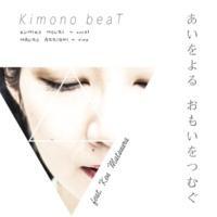 Kimono beaT/Mauro Arrighi/Ken Matsuura あいをよる おもいをつむぐ (feat. Mauro Arrighi & Ken Matsuura)