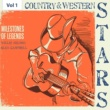 Willie Nelson Milestones of Legends - Country & Western Stars, Vol. 1