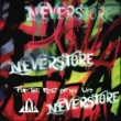Neverstore For the Rest of My Life