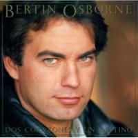 Bertin Osborne Loco Por La Vida