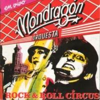 La Orquesta Mondragón ¡Es la guerra! (en vivo)