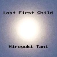 谷洋幸 Lost First Child