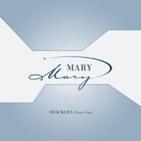 Mary Mary Shackles (Praise You) (Maurice's Carnival 2000 Mix Instrumental)