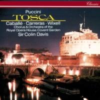 モンセラート・カバリエ/ホセ・カレーラス/コヴェント・ガーデン王立歌劇場管弦楽団/サー・コリン・デイヴィス 歌劇《トスカ》: 「ああ!フローリア・トスカの通行証・・・」