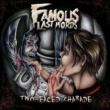 Famous Last Words Two-Faced Charade