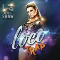 Leslie Shaw Loco (Versión Trap)