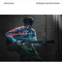 Nothing's Carved In Stone Adventures