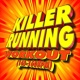 Running Music Workout Killer Running Workout (145-160 BPM)