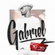 Gabriel Tu y Yo