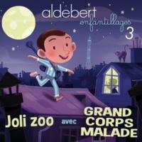 Aldebert Joli zoo