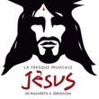 Jésus, de Nazareth à Jérusalem La fresque musicale Jésus, de Nazareth à Jérusalem