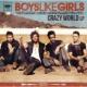 Boys Like Girls Crazy World