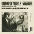 French Montana/Swae Lee Unforgettable (Major Lazer Remix) (feat.Swae Lee)