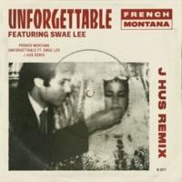 French Montana/Swae Lee Unforgettable (J Hus & Jae5 Remix) (feat.Swae Lee)