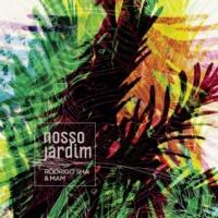 DJ Mam/Rodrigo Sha Nosso Jardim
