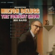 "Milton Delugg Presenting Milton Delugg and ""The Tonight Show"" Big Band"