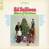 Ed Sullivan We Wish You A Merry Christmas