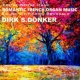 Dirk S. Donker Romantic French Organ Music from the Èglise Notre Dame & Èglise St. Pierre, Brussels