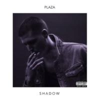 PLAZA SHADOW