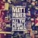 Matt Maher All The People Said Amen
