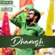 Various They've Got The Moves : Dhanush