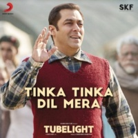 "Pritam/Rahat Fateh Ali Khan Tinka Tinka Dil Mera (From ""Tubelight"")"