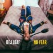 DeJ Loaf No Fear