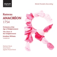 """Jonathan Williams/Orchestra Of The Age Of Enlightenment/The Choir Of The Enlightenment Anacréon, Scene 6: Trio: """"Chantons Bacchus"""""""