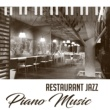 Jazz Piano Sounds Paradise Restaurant Jazz