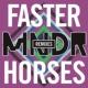 MNDR Faster Horses (Remixes)
